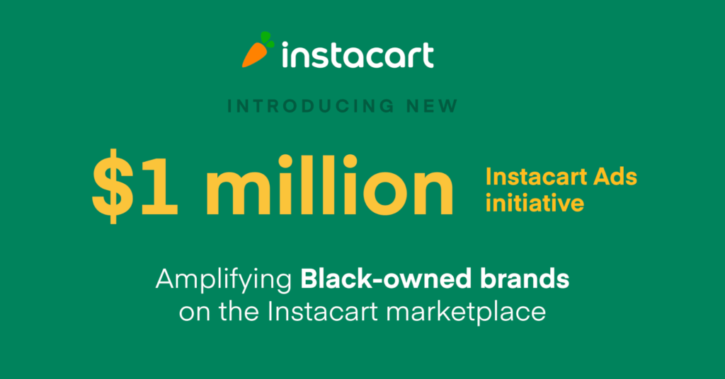 Amplifying Black-owned Brands on Instacart with New $1 Million Advertising Initiative